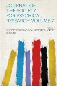 Journal of the Society for Psychical Research Volume 7