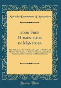 2000 Free Homesteads in Manitoba
