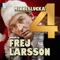 Shades of Frej - Minneslucka 4