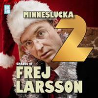 Shades of Frej - Minneslucka 2