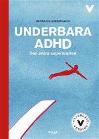 Underbara ADHD : den svåra superkraften (lättläst, CD + bok)