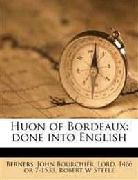 Huon of Bordeaux: done into English