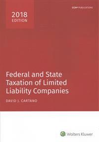 Federal and State Taxation of Limited Liability Companies (2018)