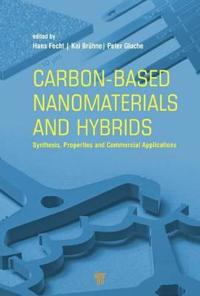 Carbon-Based Nanomaterials and Hybrids