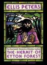 The Hermit of Eyton Forest: The Fourteenth Chronicle of Brother Cadfael