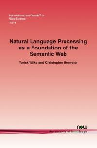 Natural Language Processing As a Foundation of the Semantic Web