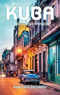 Kuba-din personliga reseguide