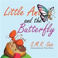 Little Ant and the Butterfly: Appearances Can Be Deceiving