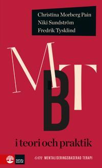 MBT i teori och praktik : om mentaliseringsbaserad terapi