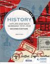 National 4 & 5 History: Hitler and Nazi Germany 1919-1939, Second Edition
