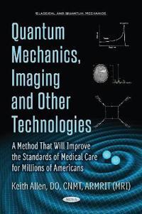 Quantum Mechanics, Imaging and Other Technologies