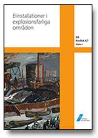 SEK Handbok 427 - Elinstallationer i explosionsfarliga områden