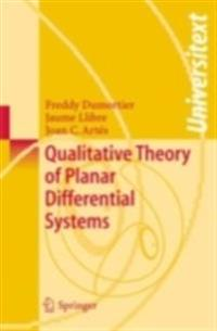 Qualitative Theory of Planar Differential Systems