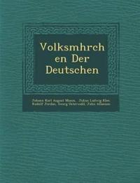 Volksm¿hrchen Der Deutschen