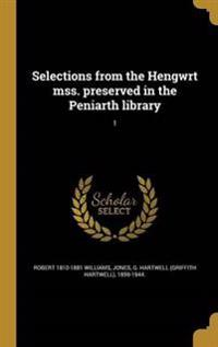 WEL-SELECTIONS FROM THE HENGWR