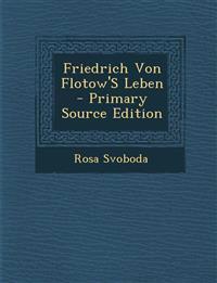 Friedrich Von Flotow'S Leben