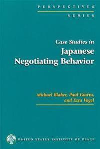 Case Studies in Japanese Negotiating Behavior