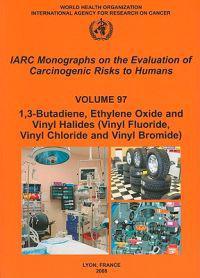 1,3-butadiene, Ethylene Oxide and Vinyl Haides Vinyl Flouride, Vinyl Chloride and Vinyl Bromide