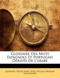 Glossaire Des Mots Espagnols Et Portugais Dérivés De L'arabe