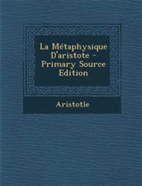 La Métaphysique D'aristote