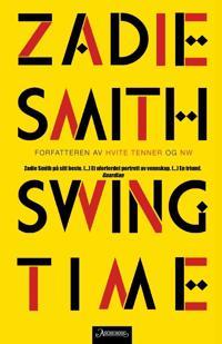 Swing time - Zadie Smith | Ridgeroadrun.org