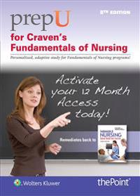 Prepu for Craven's Fundamentals of Nursing: Human Health and Function
