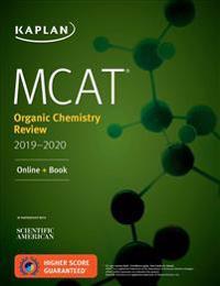 Kaplan MCAT Organic Chemistry Review 2019-2020