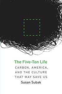 The Five-Ton Life