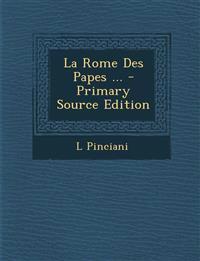 La Rome Des Papes ...