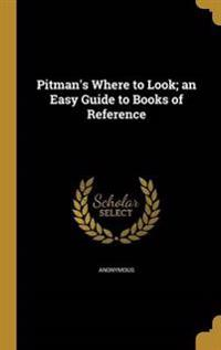 PITMANS WHERE TO LOOK AN EASY