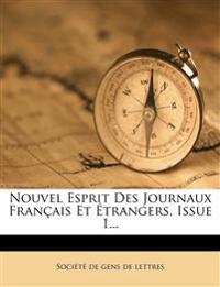 Nouvel Esprit Des Journaux Français Et Étrangers, Issue 1...