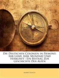 Die Deutschen Colonien in Piemont.
