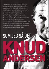 Knud Andersen - som jeg så det
