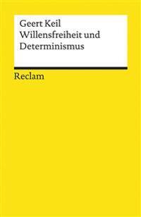 Willensfreiheit und Determinismus