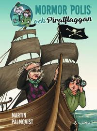 Mormor polis och Piratflaggan