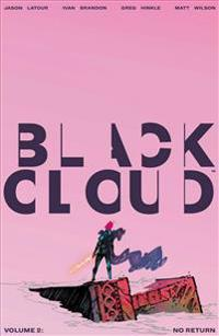 Black Cloud Volume 2: No Return