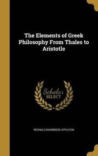 ELEMENTS OF GREEK PHILOSOPHY F
