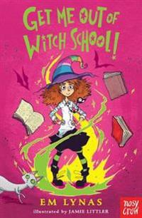 Get Me Out of Witch School!