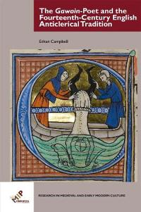 The Gawain-Poet and the Fourteenth-Century English Anticlerical Tradition