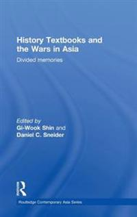 History Textbooks and the Wars in Asia