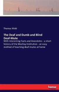 The Deaf and Dumb and Blind Deaf-Mute