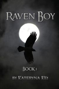 Raven Boy: Book 1 of the Raven Boy Saga
