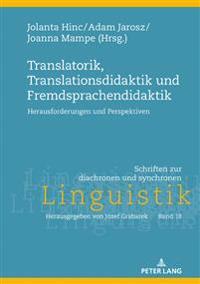 Translatorik, Translationsdidaktik Und Fremdsprachendidaktik
