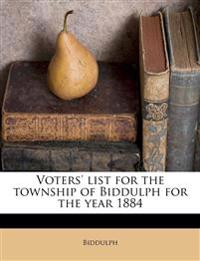 Voters' list for the township of Biddulph for the year 1884