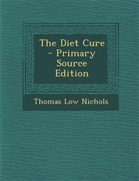 The Diet Cure - Primary Source Edition