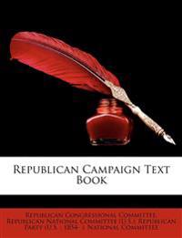 Republican Campaign Text Book