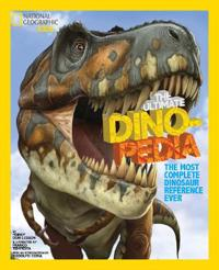 National Geographic Kids The Ultimate Dinopedia