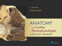 Anatomy for Cardiac Electrophysiologists