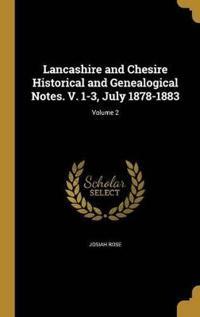 LANCASHIRE & CHESIRE HISTORICA