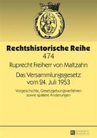 Das Versammlungsgesetz Vom 24 Juli 1953